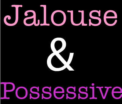 Jalousie possessivité | Psychologie et coaching
